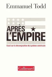 Après l'empire : essai sur la décomposition du système américain, Todd, Emmanuel