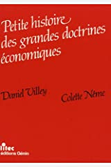 Petite histoire des grandes doctrines économiques Paperback