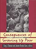 img - for Consequences of Growing Up Poor book / textbook / text book