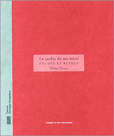 Download Le jardin de ma mère: études et ruines epub, pdf