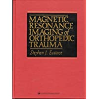 Magnetic Resonance Imaging of Orthopedic Trauma