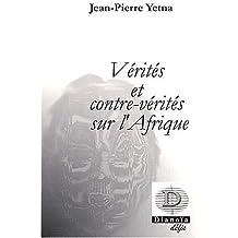 Vérités et contre-vérités sur l'Afrique