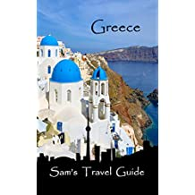 Greece: Essential Travel Tips – all you NEED to know