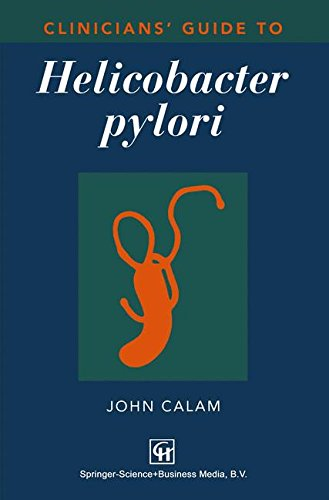 Clinicians' Guide to Helicobacter Pylori: 1