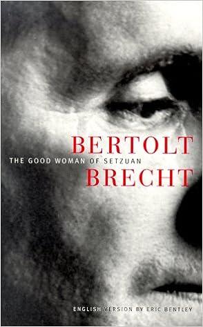 Download The Good Woman Of Setzuan By Bertolt Brecht