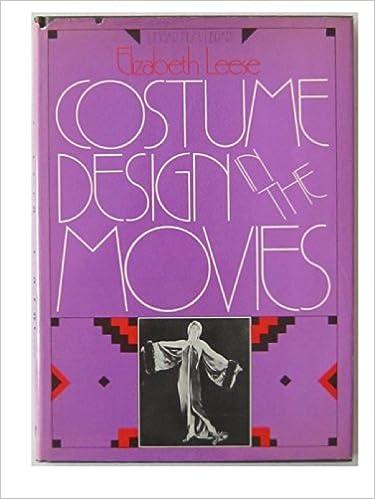 Costume Design In The Movies Leese Elizabeth 9780804431439 Amazon Com Books