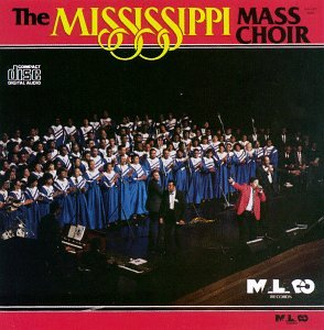 The Mississippi Mass Choir by Malaco Records