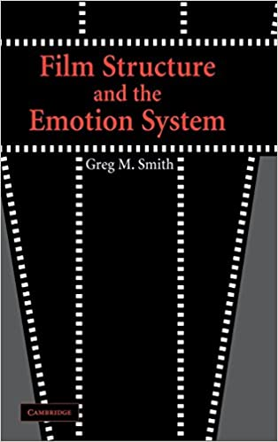 film structure and the emotion system smith greg m