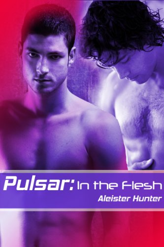 Pulsar: In the Flesh (English Edition)