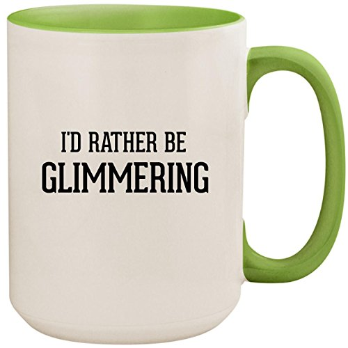 Green Glimmer Mist - I'd Rather Be GLIMMERING - 15oz Ceramic Colored Inside and Handle Coffee Mug Cup, Light Green