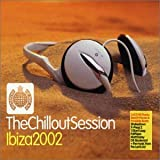 Ministry Of Sound: Chillout Sessions - Ibiza 2002
