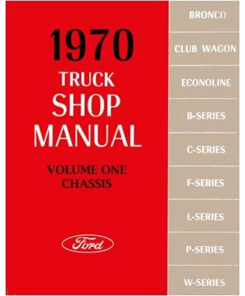 (1970 Ford Pickup Truck Bronco Econoline Service Manual)