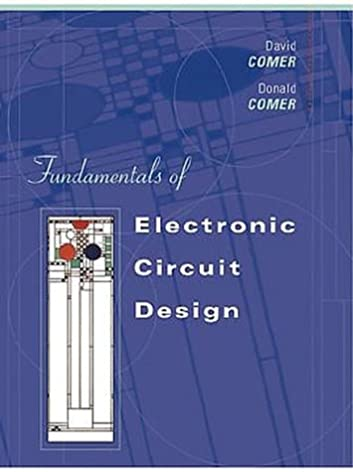 fundamentals of electronic circuit design david j comer, donald t