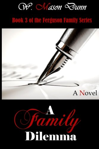 Download A Family Dilemma (Ferguson Family Series) (Volume 3) PDF