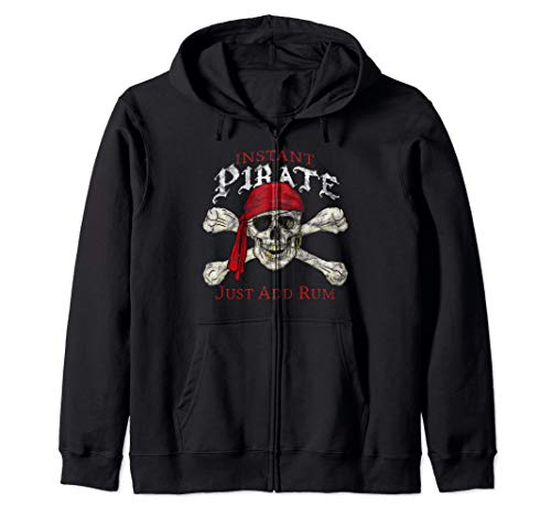(Instant Pirate Just Add Rum Skull & Crossbones Jolly Roger Zip Hoodie)