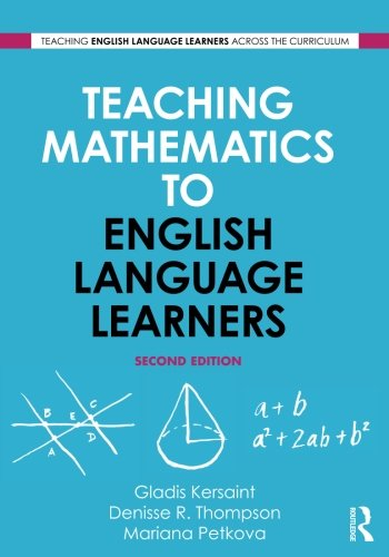 Teaching Mathematics to English Language Learners (Teaching English Language Learners Across the Cirriculum) by Brand: Routledge