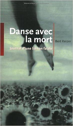 Livre Danse avec la mort : Journal d'une liaison fatale epub pdf