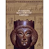 Persians, Time-Life Books Editors, 0809491044