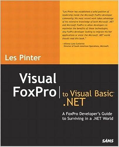 Visual FoxPro to Visual Basic  NET: Les Pinter: 9780672326493