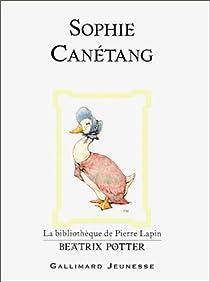 Sophie Canetang Beatrix Potter Babelio