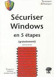Sécuriser Windows en 5 étapes