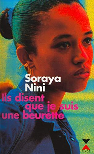 Ils Disent Que Je Suis Une Beurette (French Edition)