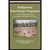 Indigenous Knowledge Inquiries: A Methodologies Manual for Development
