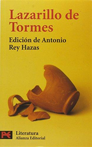 Lazarillo de Tormes (COLECCION LITERATURA ESPANOLA) (Spanish Edition)
