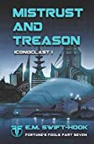 Mistrust and Treason: Iconoclast Trilogy: Book One (Fortune's Fools)