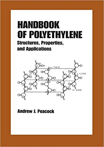 Handbook of Polyethylene: Structures: Properties, and Applications