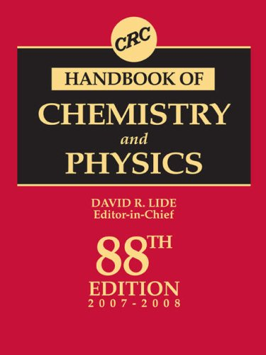 CRC Handbook of Chemistry and Physics, 88th Edition (Handbook Of Chemistry And Physics The Elements)