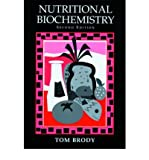 img - for [(Nutritional Biochemistry)] [Author: Tom Brody] published on (December, 1998) book / textbook / text book