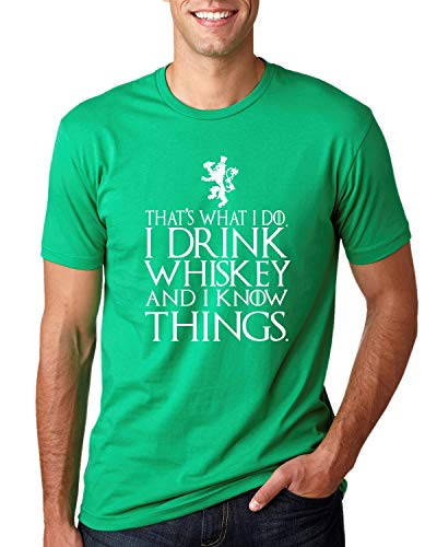 I Drink Whiskey and I Know Things 2 | Funny GoT Tyrion Irish St Paddys | Mens St. Patrick's Day Graphic T-Shirt, Kelly, Large