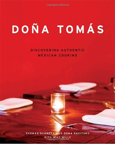 Dona Tomas: Discovering Authentic Mexican Cooking