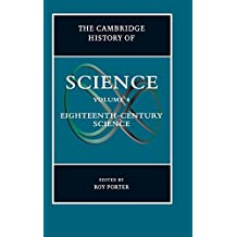The Cambridge History of Science: Volume 4, Eighteenth-Century Science