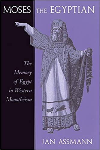 Amazon com: Moses the Egyptian: The Memory of Egypt in Western