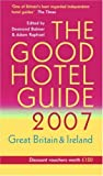 img - for The Good Hotel Guide 2007: Great Britain and Ireland by Caroline Raphael (2006-10-02) book / textbook / text book
