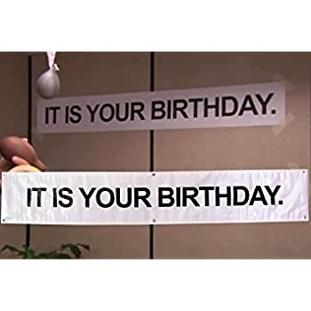it is your birthday banner the office