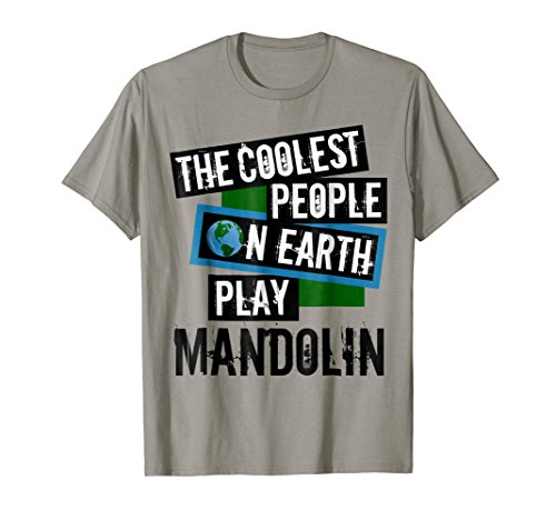 The Coolest People on Earth Play Mandolin Music Lover T-Shirt