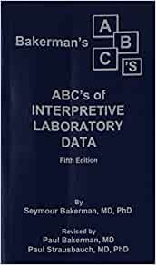 bakermans abcs of interpretive laboratory data