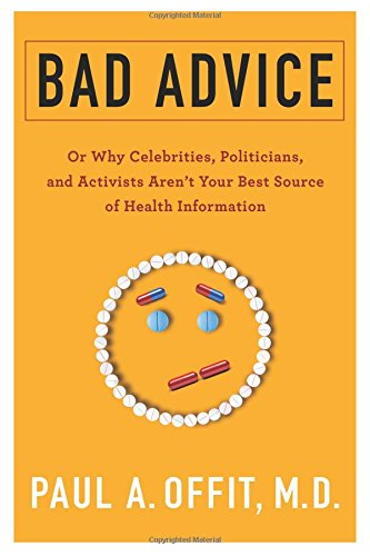 Bad Advice: Or Why Celebrities, Politicians, and Activists Aren