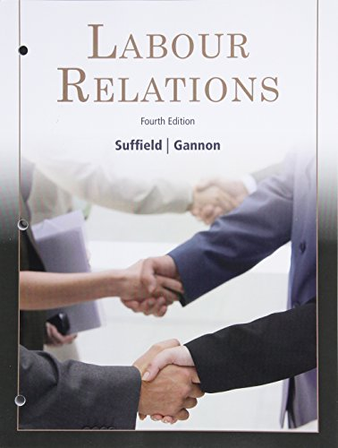 Labour Relations, Loose Leaf Version (4th Edition)