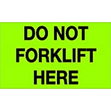 Ship Now Supply SNDL1108 Tape Logic Labels, ''Do Not Forklift Here'', 3'' x 5'', Fluorescent Green (1 Roll of 500 Labels)