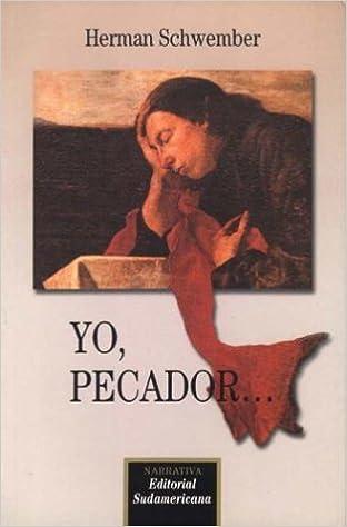 Book Yo, Pecador.... (Cronicas y Testimonios) (Spanish Edition)