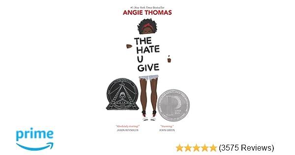 Amazon com: The Hate U Give (9780062498533): Angie Thomas: Books