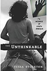 The Unthinkable: Song of the Sertão (Wounds of South America) Paperback