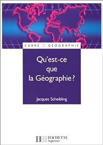 Qu'est-ce que la géographie? par Scheibling