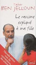 Le Racisme Explique a Ma Fille (Le livre de poche) (French Edition)
