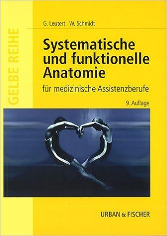 Systematische und funktionelle Anatomie des Menschen für ...