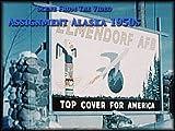 Assignment Alaska 1950s